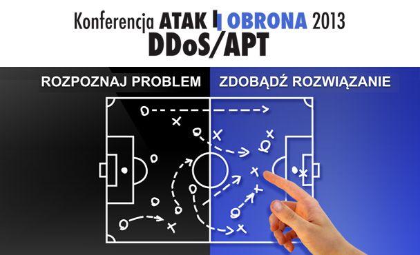 """Konferencja """"Atak i Obrona. DDoS i APT"""". 26 października 2013 r. Warszawa"""