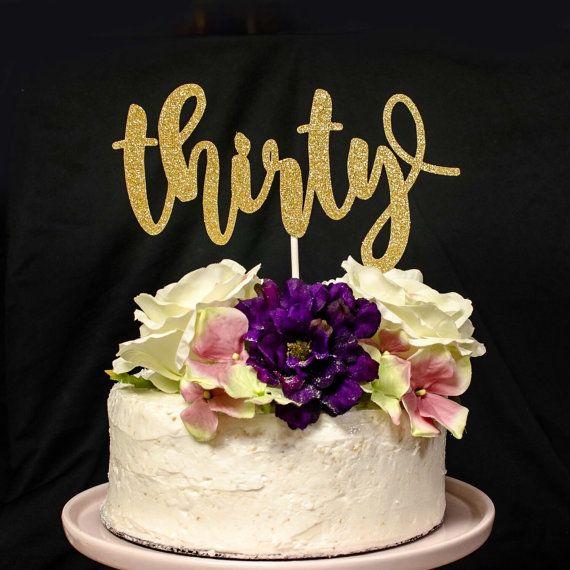 Thirty Gold Glitter Cake Topper thirty by GlitzandBowsbyJackie