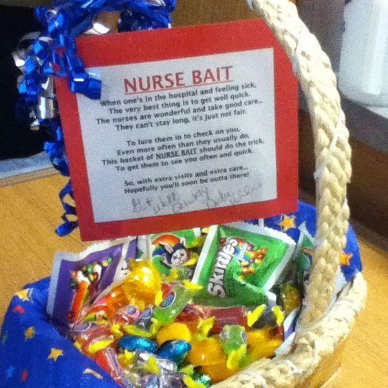 "Another pinner says: ""I am a nurse and one of my patients in the hospital had this basket of candy and treats in their room with a poem attached to it they received as a gift from friends. They called it ""Nurse Bait""! The poem was too cute not to share and the nursing staff greatly appreciated it also. This is a good idea for a gift for anyone who is stuck in the hospital. You can read and copy the poem to attach to  your basket of sweets to share with the patient and staff caring for…"