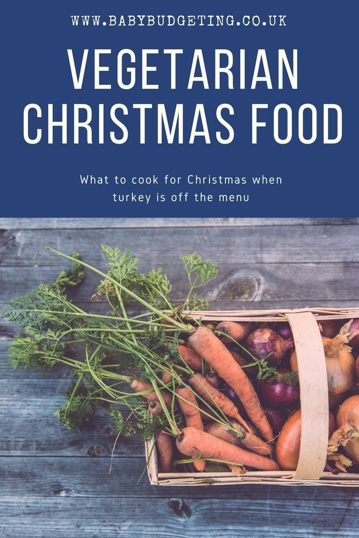 Vegetarian Christmas Food - what to cook for a veggie Christmas dinner #Vegetarianchristmas #veggierecipes #veggieChristmas