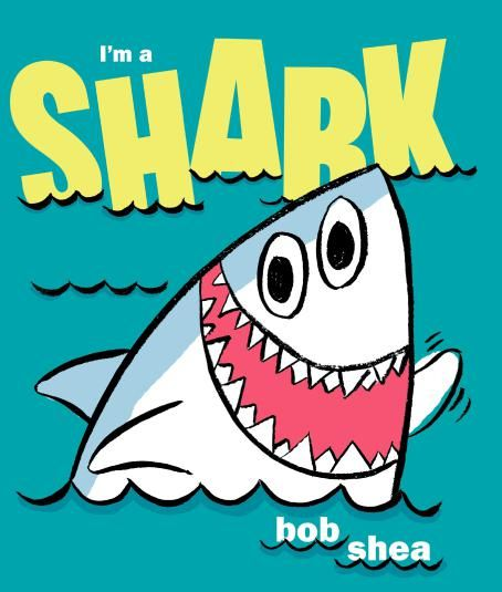 Im-a-shark-bob-shea