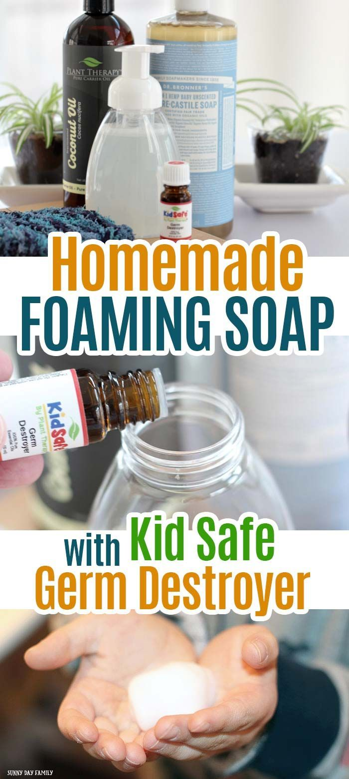 Make Homemade Foaming Soap With Kid Safe Germ Destroyer Soap