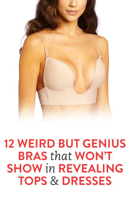 12 Weird But Genius Bras That Won't Show in Revealing Tops and Dresses