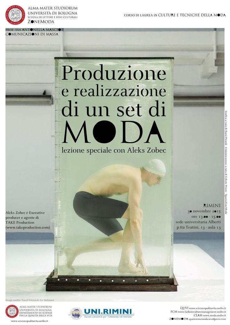 Produzione e realizzazione di un set di Moda   Lezione speciale con Aleks Zobec - Executive producer e agente di TAKE Production  Novembre 2015