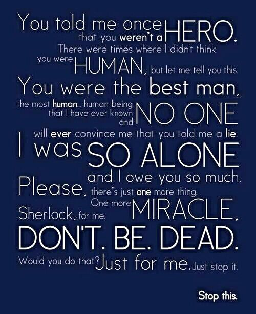 #SherlockLives i love this speech , it makes me cry every time but in a good way 4 it is just sooooooo sweet.