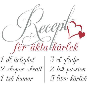 Väggord: Recept för äkta kärlek