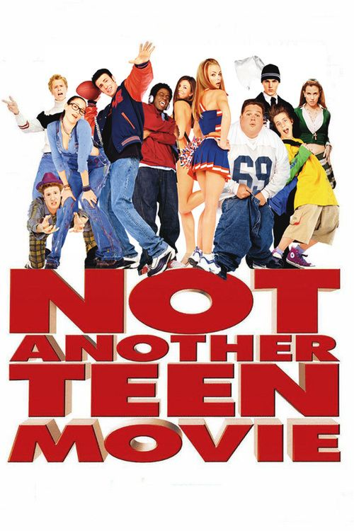 Watch Not Another Teen Movie 2001 Full Movie Online Free