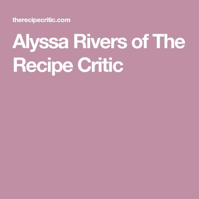 Alyssa Rivers of The Recipe Critic