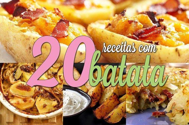 20 receitas que não deixam dúvidas de que a batata é a melhor comida