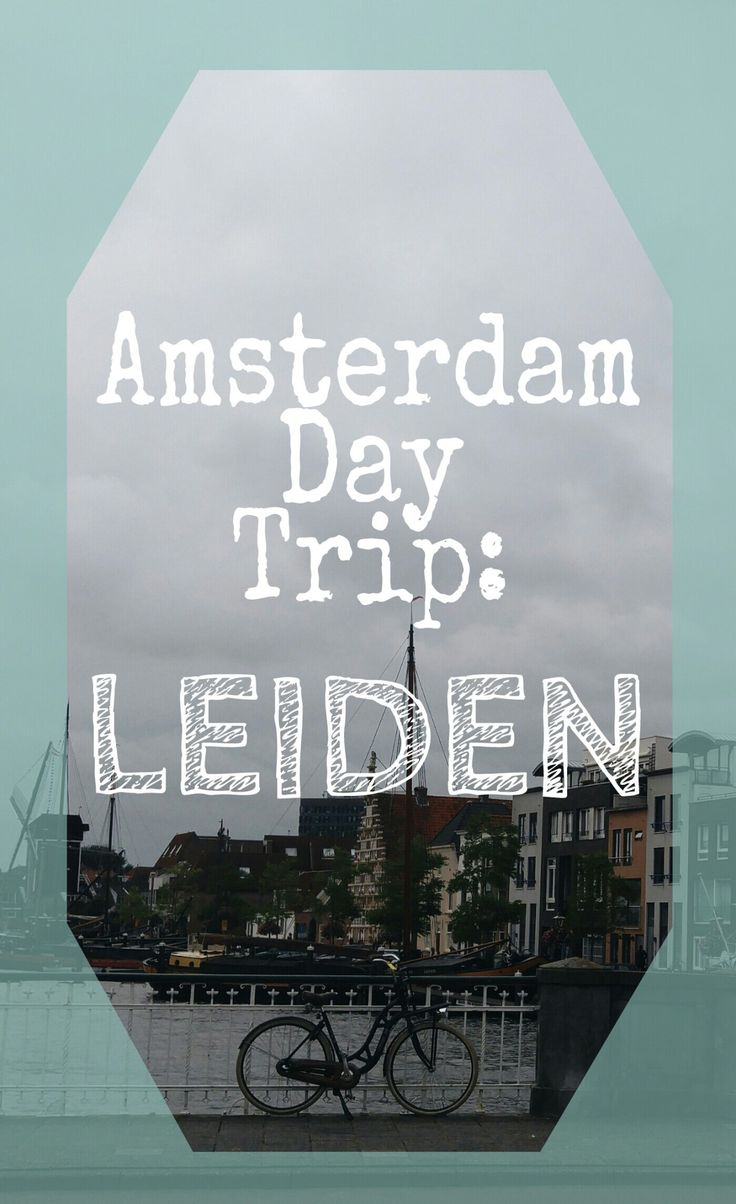Amsterdam Day Trip to Leiden, Netherlands. Escape the city and follow this how to post to make your visit it the near by city of Leiden! #amsterdam #day #trip #leiden #netherlands #travel #blog #how #to #best