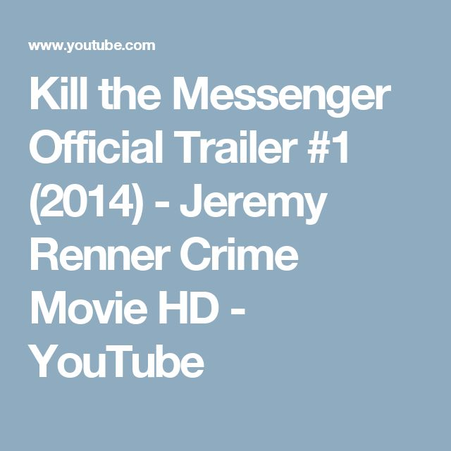 Kill the Messenger Official Trailer #1 (2014) - Jeremy Renner Crime Movie HD - YouTube