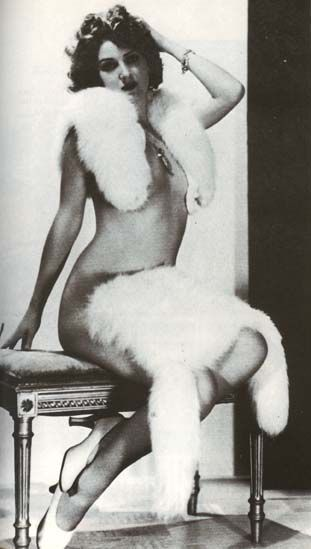 Gypsy Rose Lee, (1/9/1911-4/26/ 1970),  American Burlesque Entertainer famous for her striptease act.  Gypsy Rose Lee would get a telegram from Eleanor Roosevelt - the first lady who came second in a popularity poll - saying, 'May your bare ass always be shining', Gypsy came in first! Gypsy was an author and considered to be quite witty. Another strong woman.