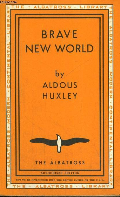 A literary analysis of brave new world by aldous huxley
