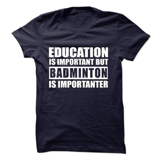 BADMINTON is importanter - #gift amor #day gift. PRICE CUT => https://www.sunfrog.com/Sports/BADMINTON-is-importanter-57181786-Guys.html?68278