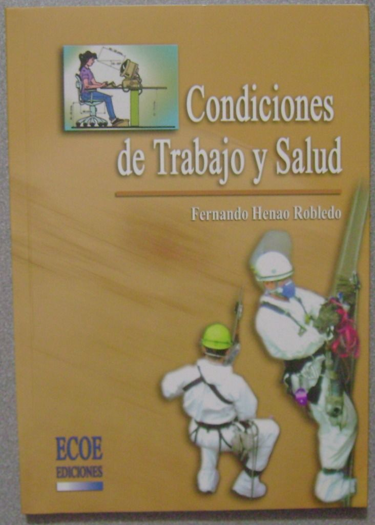 Condiciones de trabajo y salud / Instituto Nacional de la Seguridad Social http://mezquita.uco.es/record=b1139769~S6*spi