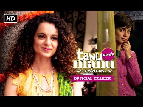 """Official Trailer of Tanu Weds Manu Returns   Looking at the promo it seems Kangana will have another ace up her sleeve and Anand L Rai has another winner after the successful """"Tanu Weds Manu"""" and """"Ranjhanaa""""…..  Produced by Anand L Rai & Kishore Lulla and presented under the banner of Eros International….the movie releases on May 22nd 2015….."""