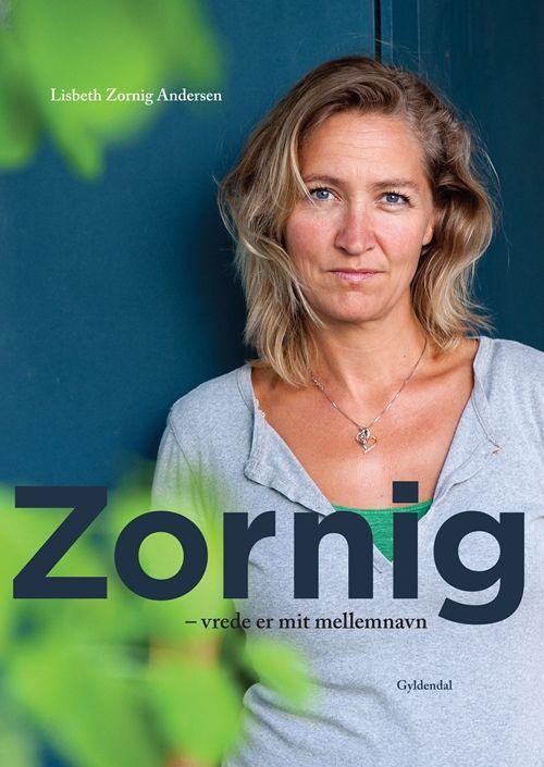 Zornig - vrede er mit mellemnavn | Arnold Busck