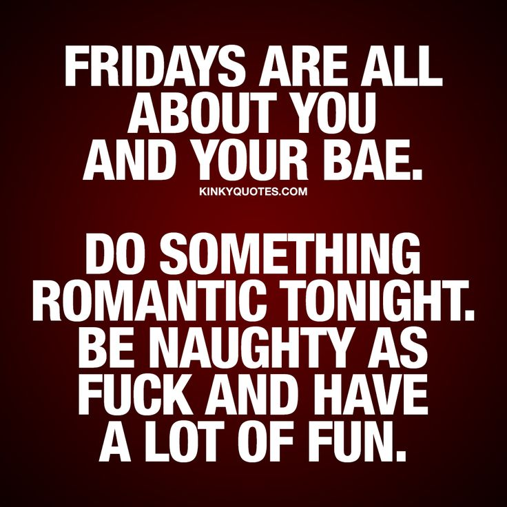 """Yep. Spot on. I'm making Special trip to Arrington winery. :-) """"Fridays are all about you and your bae. Do something romantic tonight. Be naughty as fuck and have a lot of fun."""" ❤ It's Friday again. #tgif  Happy Friday! ❤ #couple #quote"""