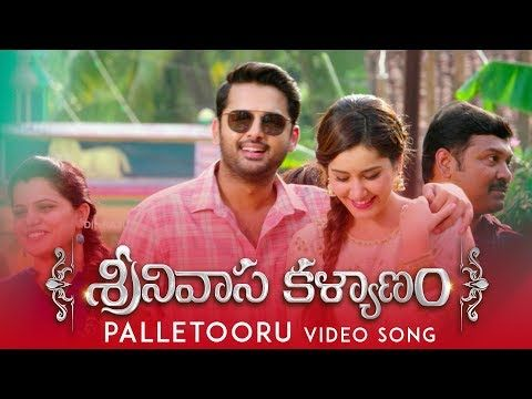 Palletooru Video Song Srinivasa Kalyanam Movie Songs Videos