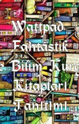 """""""Wattpad Fantastik ve Bilim Kurgu Kitapları Tanıtımı - Varoluş"""" oku #wattpad #kurgu-olmayan"""