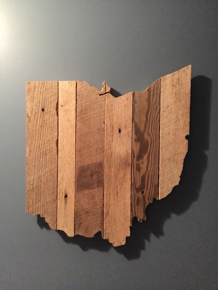 My reclaimed wood cutout of Ohio. - 148 Best Ohio Proud Images On Pinterest Ohio State University