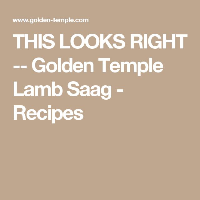 THIS LOOKS RIGHT -- Golden Temple  Lamb Saag - Recipes