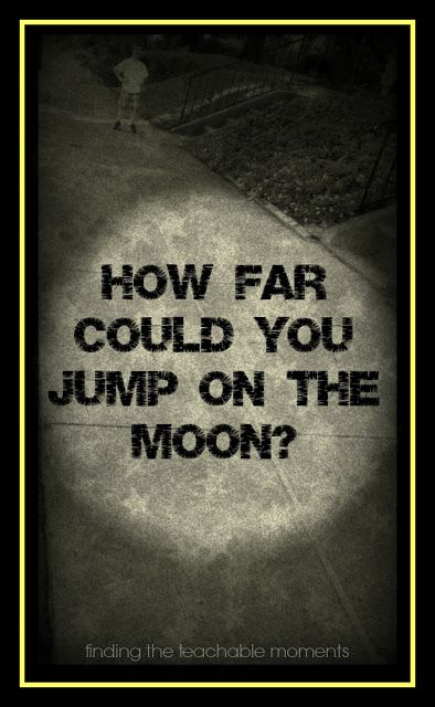 How Far Could You Jump on the Moon?  Fun way to learn about gravity! Planet activity. Apologia Astronomy, science lesson