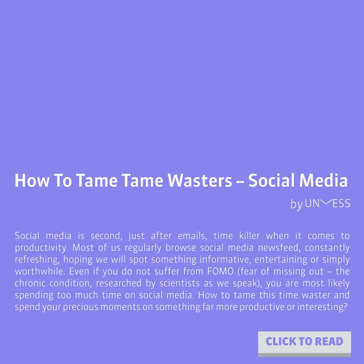 Fighting Social Media Addiction? Suffering from FOMO? Check out our brand new post on fighting time wasters ▶ http://blog.unmess.co/how-to-tame-time-killers-social-media/