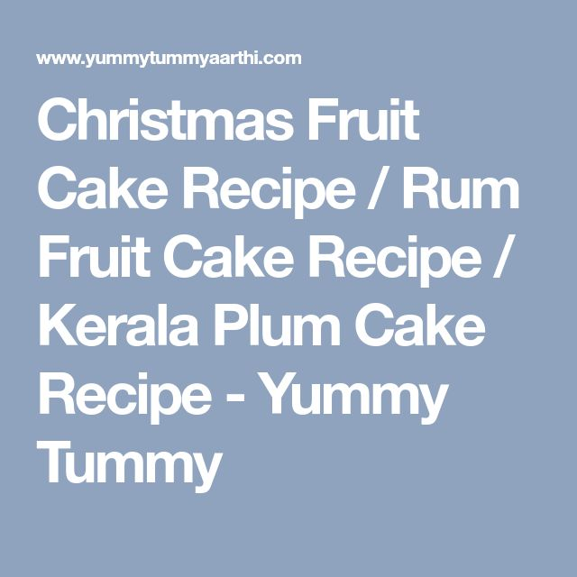 Rum Plum Cake Recipe Indian