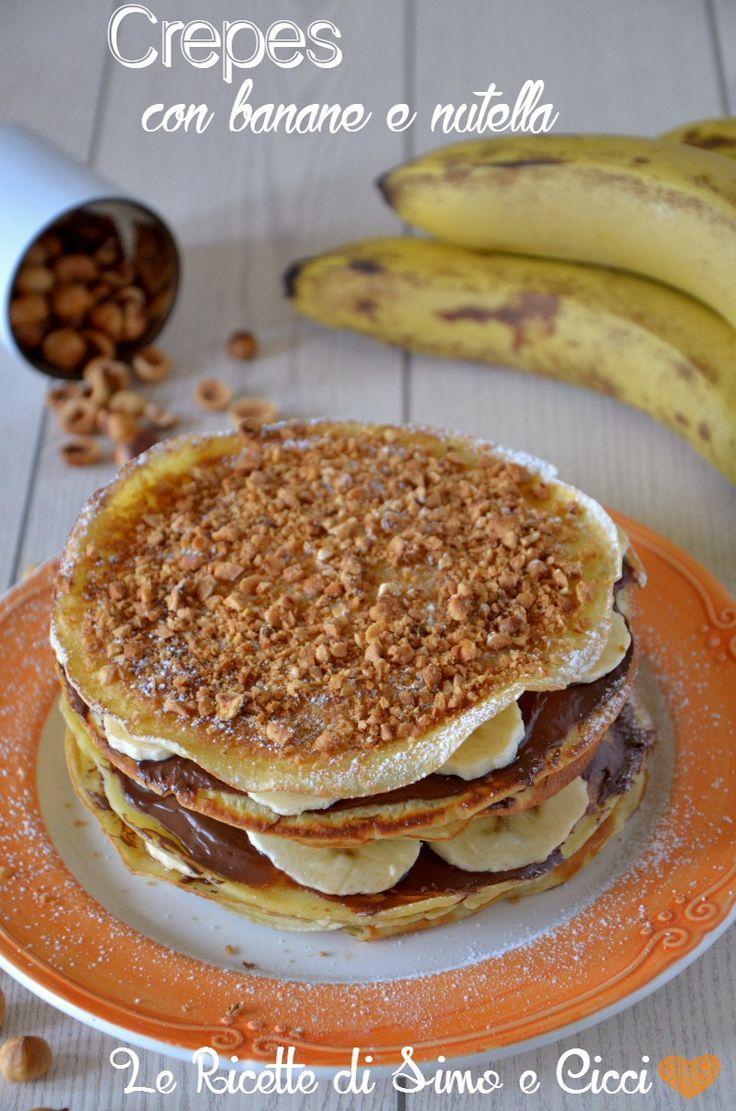 Crepes con banane e nutella   Le Ricette di Simo e Cicci