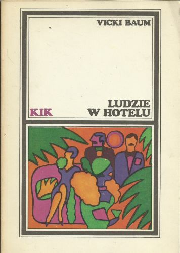 VICKY BAUM - LUDZIE W HOTELU