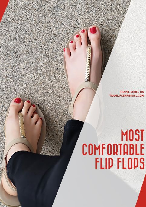 While you wouldn't wear these for a city trip, flip flops are practical for tropical and beachside vacations. These are the most comfortable flip flops! http://www.travelfashiongirl.com/most-comfortable-flip-flops/ via @travlfashngirl #packing #tips #travel