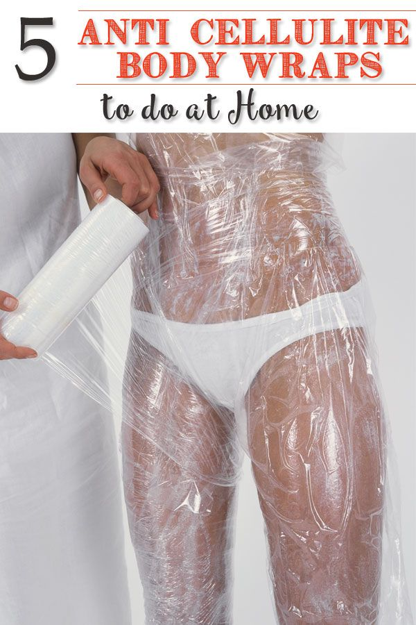 5 Anti-Cellulite Body Wraps to do at Home - Your Beauty Architect