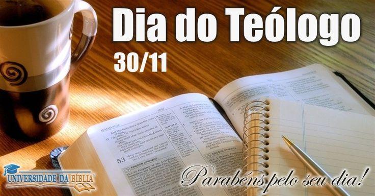 Parabéns a todos os Teólogos! 30 de novembro, Dia do Teólogo