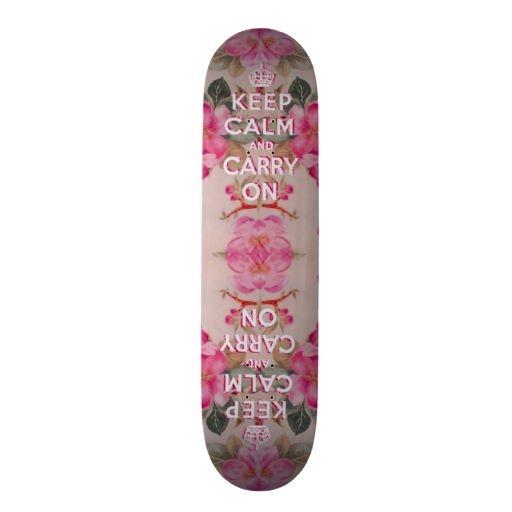 Girly keep calm..Vintage pink elegant floral roses Skateboard