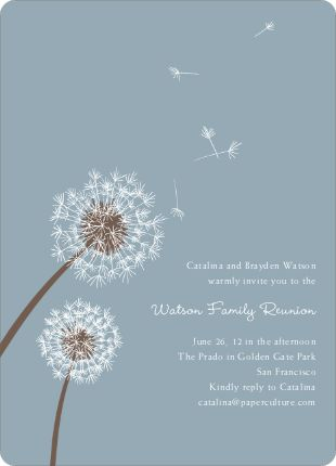 dandelions invitation - IDEA: if not wanting to write much, put the text smaller and somewhat secondary to a design - would be lovely with a calla lilly