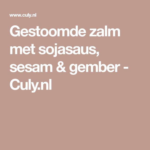 Gestoomde zalm met sojasaus, sesam & gember - Culy.nl