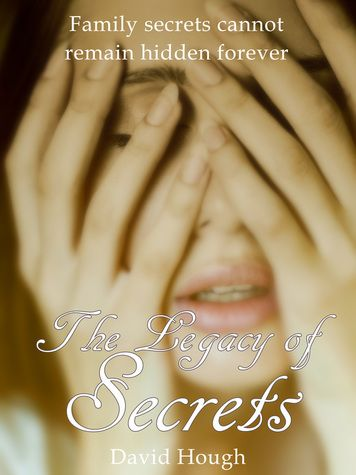 The Legacy of Secrets