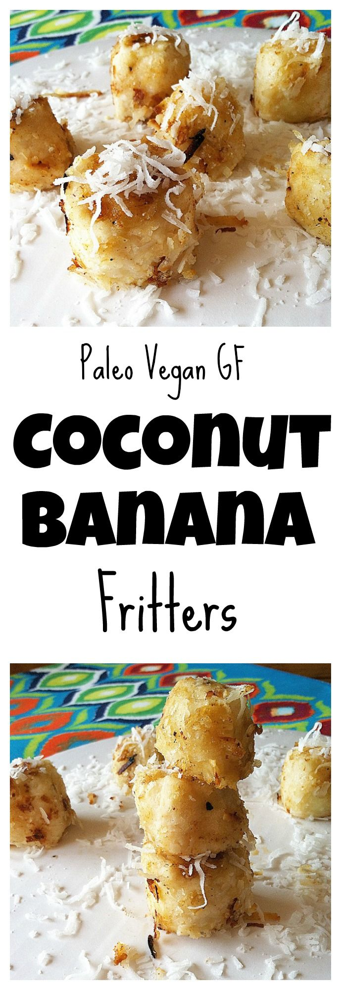 #healthy Coconut Banana Fritters are extremely easy to make and are the perfect snack! #paleo #vegan #glutenfree