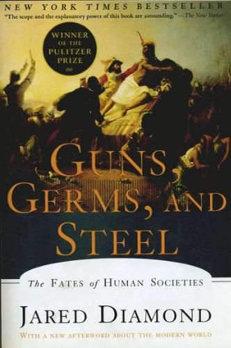 Amazon.com: Guns, Germs, and Steel: The Fates of Human Societies (9780393317558): Jared M. Diamond: Books
