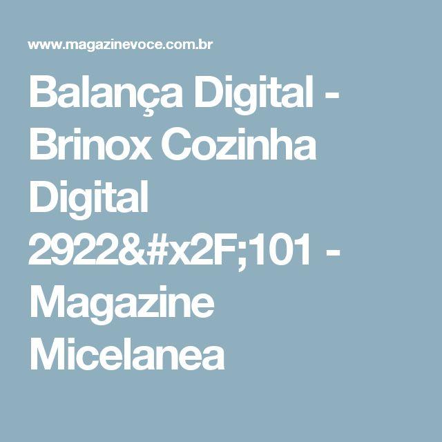 Balança Digital - Brinox Cozinha Digital 2922/101 - Magazine Micelanea