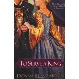 To Serve a King (Paperback)By Donna Russo Morin