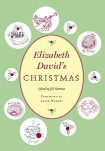 Elizabeth David's Christmas cookbook (searchable index of recipes)