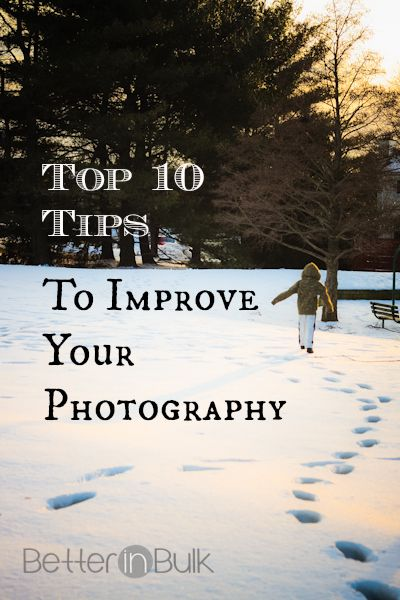 Top 10 Tips to Improve your Photography