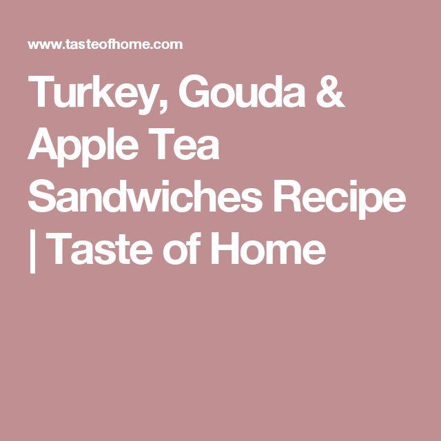 Turkey, Gouda & Apple Tea Sandwiches Recipe   Taste of Home