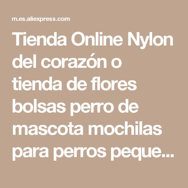 Tienda Online Nylon del corazón o tienda de flores bolsas perro de mascota mochilas para perros pequeños 2015 nuevo suministros de productos para mascotas para animales | Aliexpress móvil