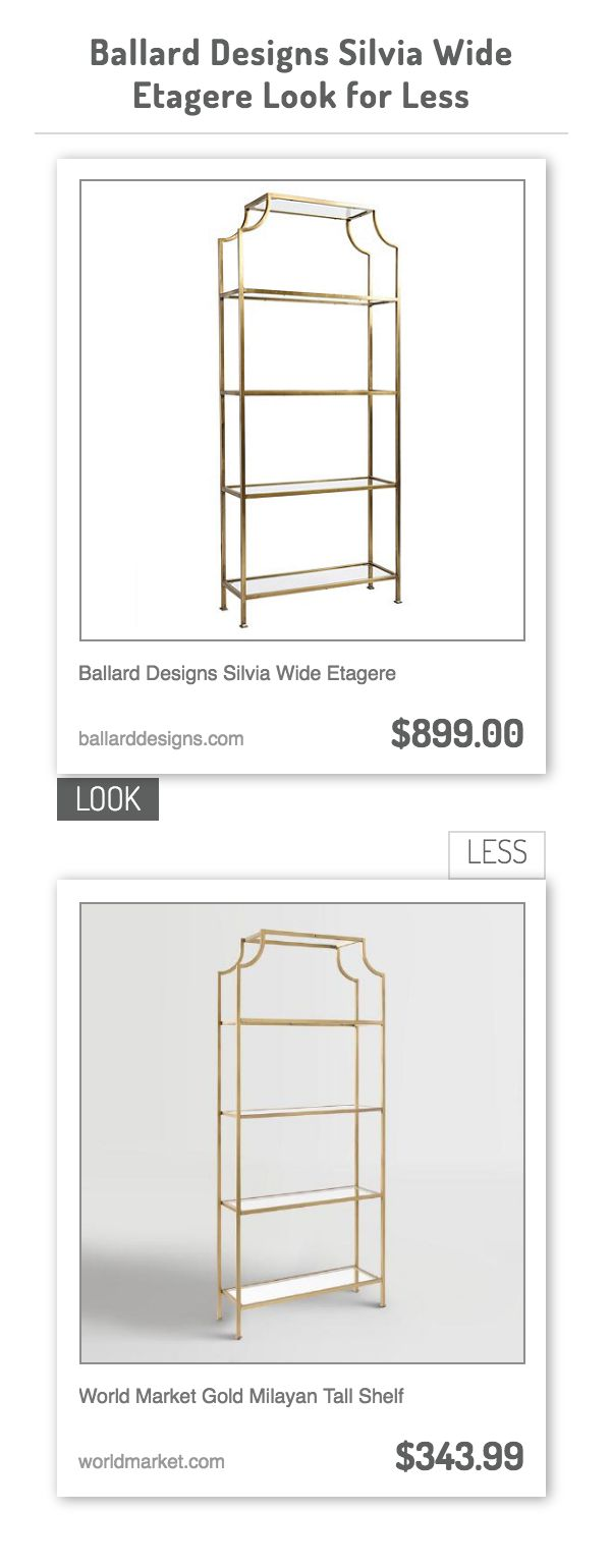 best 25 ballard designs ideas on pinterest dinning room ballard designs silvia wide etagere vs world market gold milayan tall shelf