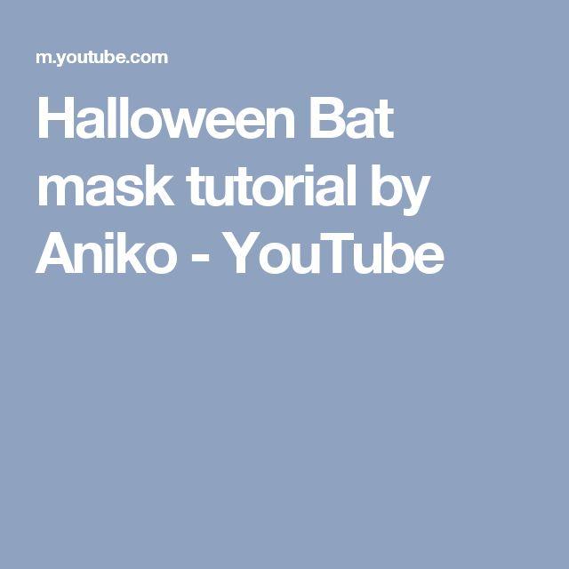 Halloween Bat mask tutorial by Aniko - YouTube