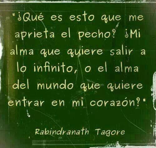 Rabindranath Tagore #alma #frases #citas