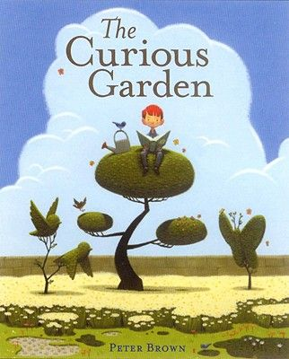 The Curious Garden by Peter Brown. Wonderful picture book about a garden in the city. Inspired by a real garden.